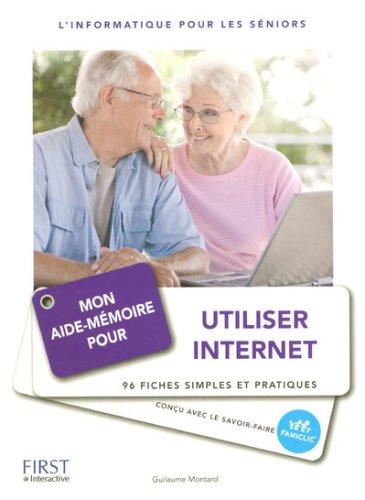 Mon aide-mémoire pour utiliser Internet